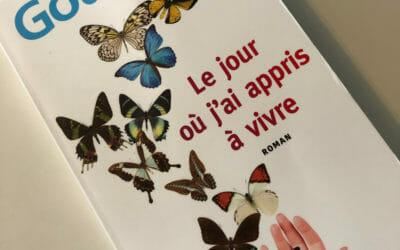 """"""" Le jour où j'ai appris à vivre """" de Laurent Gounelle – Roman Développement personnel"""