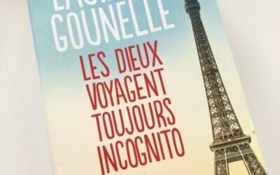 """"""" Les dieux voyagent toujours incognito """" de Laurent Gounelle – Roman Développement personnel"""