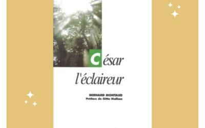 """"""" César l'éclaireur """" de Bernard Montaud – Roman Développement personnel"""