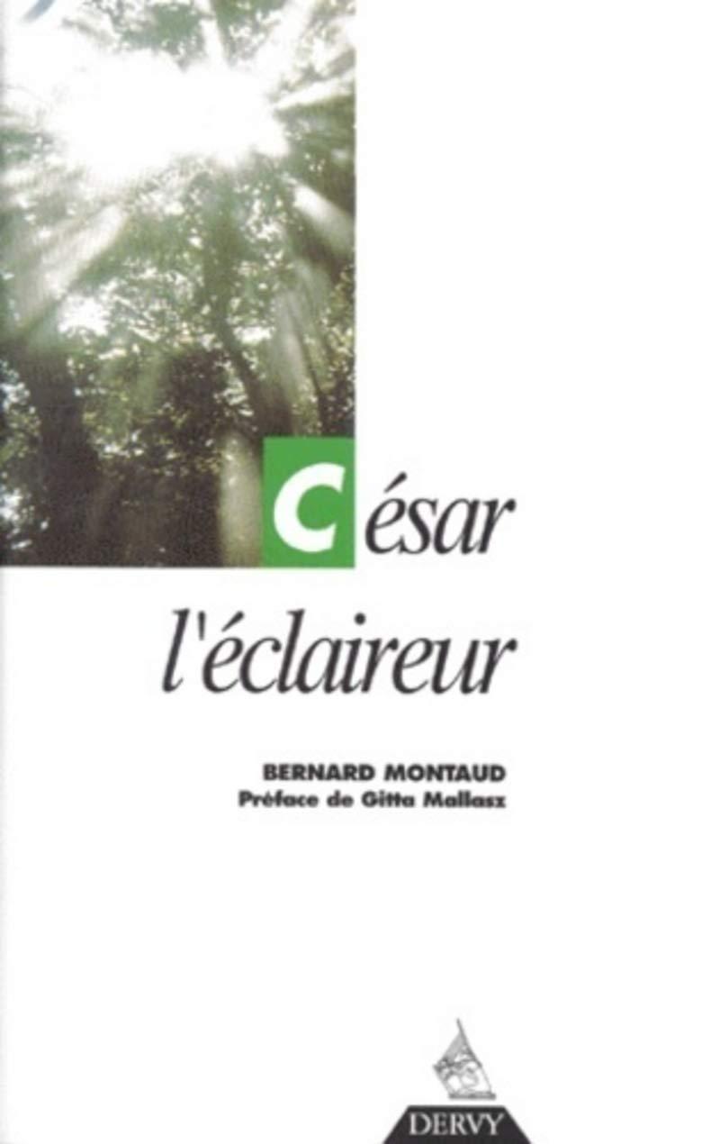 Cesar L'Eclaireur livre de Bernard Montaud